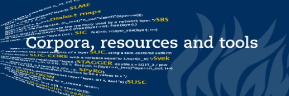 Corpora, resources and tools